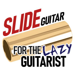 Slide Guitar For The Lazy Guitarist course image
